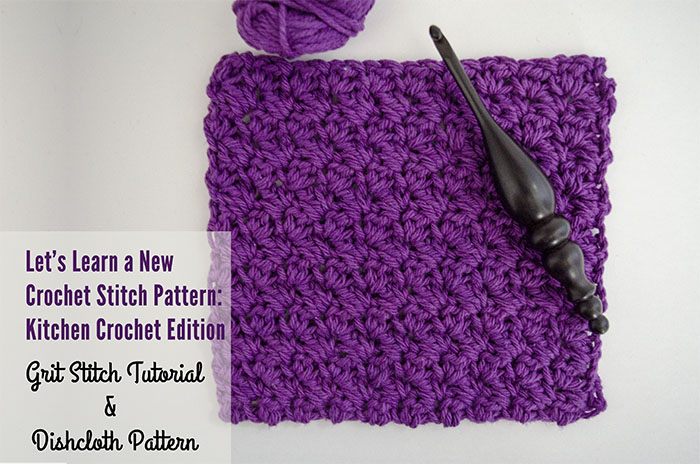 Grit Stitch Tutorial and Dishcloth Pattern