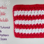 Santa's Little Dishcloth Tutorial and Free Crochet Pattern