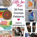 Handmade Gifts for Her – 28 Free Crochet Patterns