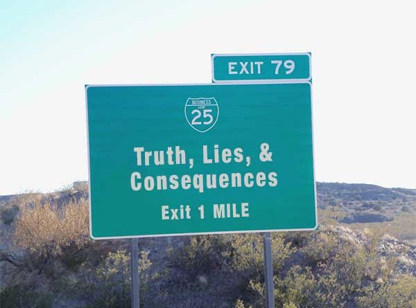 Truth, Lies, and Consequences