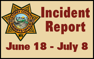 Storey County Sheriff's Office Incident Report July 2 - July 8