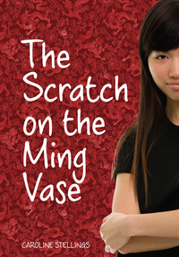 The Scrratch on the Ming Vase by Caroline Stellings