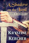 A Shadow on the Land by Krystine Kercher