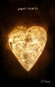 Paper Hearts by S. R. Savell