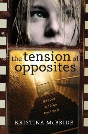 Tension of Opposites by Kristina McBride