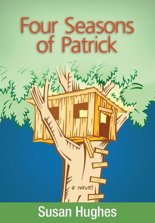 The Four Seasons of Patrick by Susan Hughes