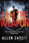 I Am the Weapon by Allen Zadoff