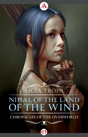 Nihal of the Land of the Wind by Licia Troisi