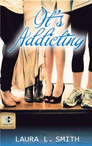 It's Addicting by Laura L. Smith