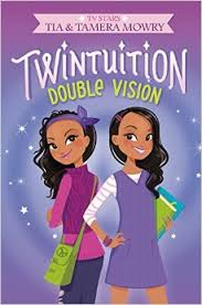 Twintuition Double Vision by Tia and Tamera Mowry