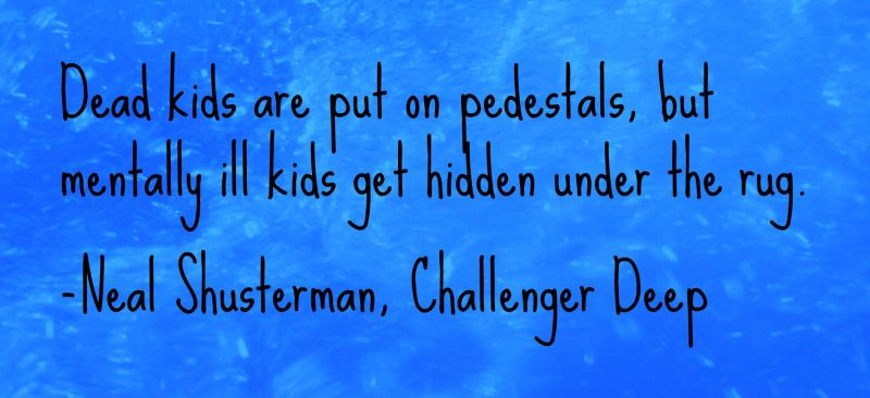 challenger-deep-quote-mentally-ill-kids