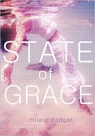 The State of Grace by Hillary Badger