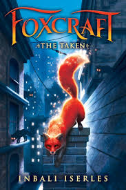 The Taken by Inbali Iserles (Foxcraft #1)