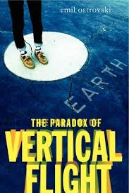 The Paradox of Vertical Flight by Emil Ostrovski
