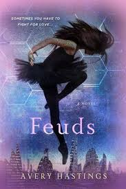 The Feuds by Avery Hastings
