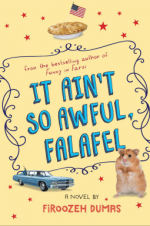 It Ain't So Awful, Falafel by Firoozeh Dumas