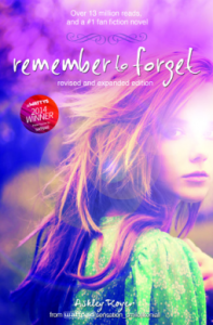 Remember to Forget by Ashley Royer