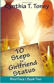 10 Steps to Girlfriend Status by Cynthia Toney