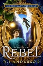 Rebel by R J Anderson