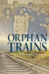 Orphan Trains by Rebecca Langston-George