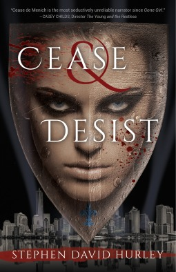 Cease & Desist by Stephen David Hurley