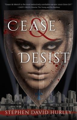 Cease & Desist by Stephen David Hurley