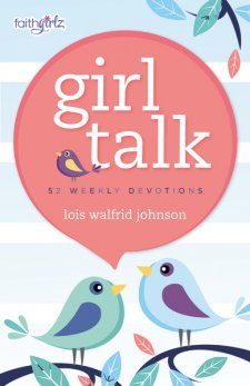 Girl Talk by Lois Walfrid Johnson