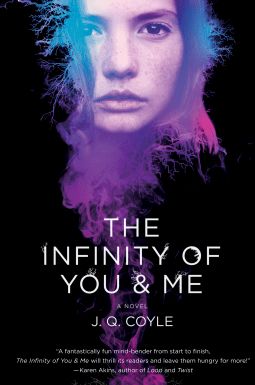The Infinity of You and Me by J Q Coyle