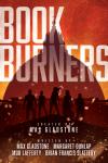Book Burners by Max Gladstone et al