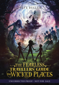 Fearless Traveler's Guide to Wicked Places by Peter Begler