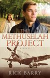 The Methuselah Project by Rick Barry