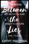 Between the Lies by Cathy McPhail