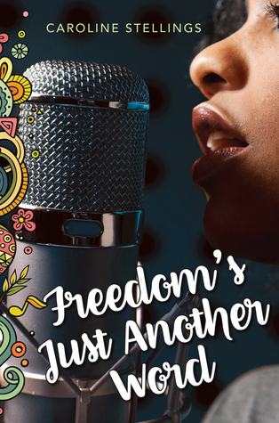 Freedom's Just Another Word by Caroline Stellings