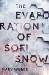 The Evaporation of Sofi Snow by Mary Weber