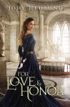 For Love and Honor by Jody Hedlund