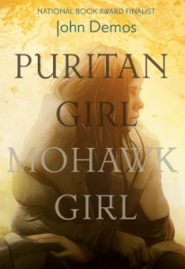 Puritan Girl, Mohawk Girl by John Putnam Demos