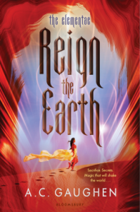 Reign the Earth by A. C. Gaughen