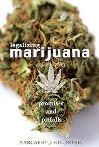 Legalizing Marijuana by Margaret Goldstein