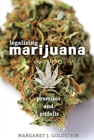 Legalizing Marijuana by Margaret Goldstein