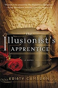 The Illusionist's Apprentice by Kristy Cambron