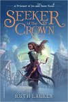 Seeker of the Crown (Prisoner of Ice and Snow #2) by Ruth Lauren