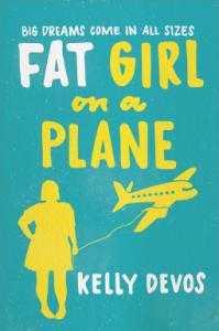 Fat Girl on a Plane by Kelly deVos