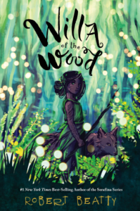 Willa of the Wood by Robert Beatty