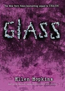 Glass by Ellen Hopkins 600 pages