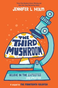 The Third Mushroom by Jennifer L. Holm