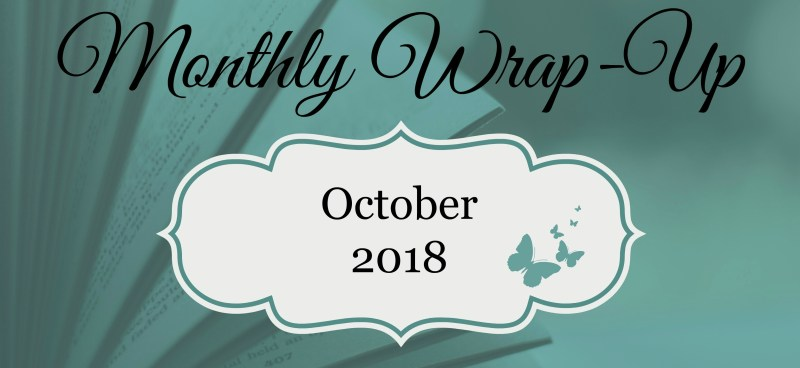 October 2018 Monthly Wrap-Up