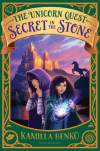 Secret in the Stone by Kamilla Benko