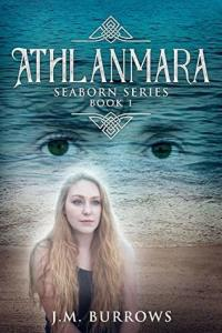 Athlanmara by J. M. Burrows