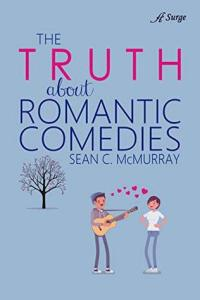 The Truth About Romantic Comedies cover shows a cartoon image of a boy playing guitar, singing to a cartoon girl.
