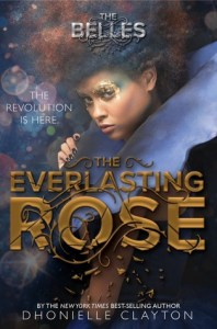 The Everlasting Rose by Dhonielle Clayton